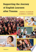Supporting The Journey Of English Learners After Trauma