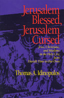 Jerusalem Blessed, Jerusalem Cursed