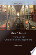 Hypnosis for Chronic Pain Management   Therapist Guide