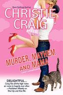 Murder Mayhem And Mama book