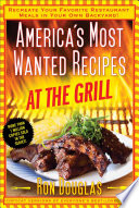 America s Most Wanted Recipes At the Grill