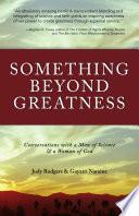 Something Beyond Greatness