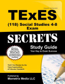 TExES  118  Social Studies 4 8 Exam Secrets Study Guide