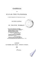 Gazella; or Rilcar the wanderer, a poetic romance