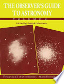 The Observer's Guide To Astronomy: : tips for all types and...
