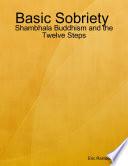 Basic Sobriety   Shambhala Buddhism and the Twelve Steps