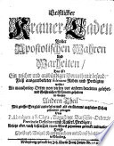 Geistlicher Kramer-Laden voller Apostolischen Wahren, und Wahrheiten (etc.)
