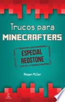 Minecraft Trucos Para Minecrafters Especial Redstone
