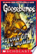 Return of the Mummy  Classic Goosebumps  18