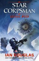 Abyss Deep  Star Corpsman  Book 2