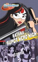 KATANA auf der SUPER HERO HIGH