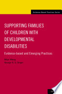 Supporting Families of Children with Developmental Disabilities
