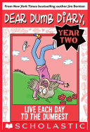 cover img of Live Each Day to the Dumbest (Dear Dumb Diary Year Two #6)