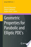 Geometric Properties for Parabolic and Elliptic PDE s