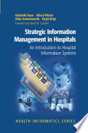 Strategic Information Management in Hospitals Information Systems Is A Definitive