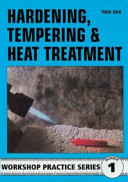 Hardening  Tempering and Heat Treatment