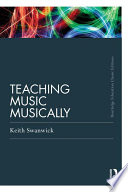 Teaching Music Musically  Classic Edition