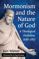 Mormonism and the Nature of God Has Been Presented In Scholarly