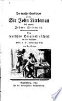 Der teutsche Engelländer oder Sir John Littleman sonst genant: Johann Kleinmann