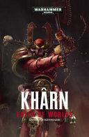 Kharn Eater Of Worlds