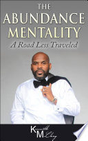 The Abundance Mentality A Road Less Traveled