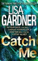 Catch Me by Lisa Gardner