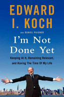 I M Not Done Yet book
