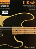 Blues Bass   A Guide to the Essential Styles and Techniques