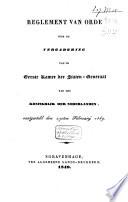 Reglement van orde voor de vergadering van de eerste kamer der Staten-Generaal van het Koningrijk der Nederlanden, vastgesteld den 27sten Februarij 1849