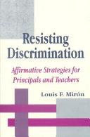 Resisting Discrimination