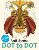 Anti Stress Dot to Dot  Relaxing   Inspirational Adult Dot to Dot Colouring Book