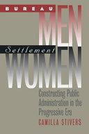 Bureau Men  Settlement Women