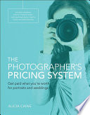 The Photographer s Pricing System