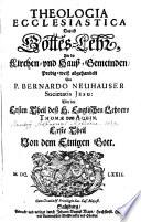 Theologia Ecclesiastica Das ist Gotteslehr, Für die Kirchen- und Hauß-Gemeinden