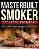 Masterbuilt Smoker Cookbook 2019 2020