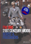 I'm One : photographic portrait of the mod scene today--an...