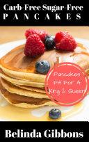Carb Free Sugar Free Pancakes