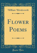 Flower Poems  Classic Reprint