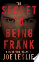 The Secret to Being Frank