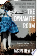 The Dynamite Room by Jason Hewitt