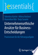 Unternehmensethische Ans  tze f  r Business Entscheidungen