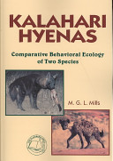 Kalahari Hyenas : of the feeding ecology and social...
