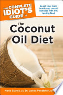 The Complete Idiot s Guide to the Coconut Oil Diet