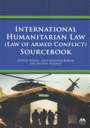 International Humanitarian Law  law of Armed Conflict  Sourcebook