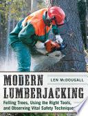Modern Lumberjacking