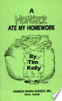 A Monster Ate My Homework