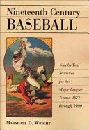 Nineteenth Century Baseball