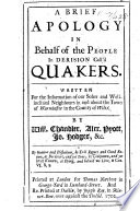A Brief Apology In Behalf Of The People In Derision Call D Quakers By Will Chandler Alex Pyott Jo Hodges C book