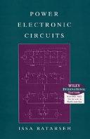 Power Electronic Circuits