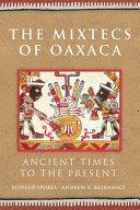 The Mixtecs of Oaxaca